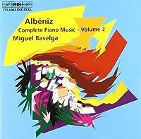 アルベニス:ピアノ作品集 Vol2