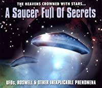 Saucer Full of Secrets a-Ufos Roswell