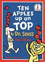 Ten Apples Up on Top (Beginner Books)