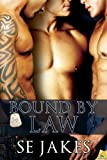 Bound by Law (Men of Honor)