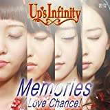 Memories / Love Chance!