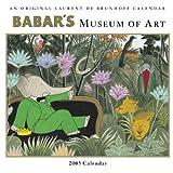 Babar's Museum of Art 2005 Wall Calendar