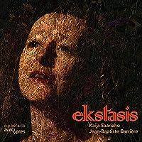 カイヤ・サーリアホ:Ekstasis[CD+Blu-ray Disc]