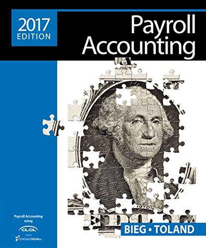 Download Payroll Accounting 2017 + Cengage V2, 1 Term Access Card 1305675126