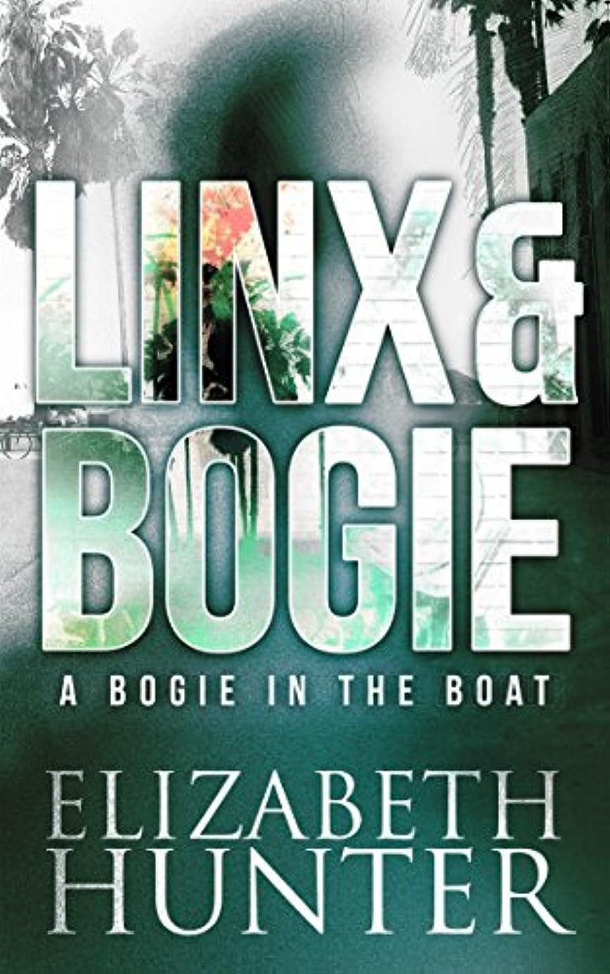 あなたが良くなります戦争ブラケットA Bogie in the Boat: A Linx & Bogie Story (Linx & Bogie Mysteries Book 2) (English Edition)
