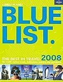 Lonely Planet 2008 Blue List (Lonely Planet Blue List)