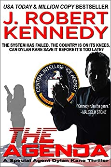 The Agenda (Dylan Kane #6) (Special Agent Dylan Kane Thrillers) by [Kennedy, J. Robert]