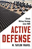Active Defense: China's Military Strategy since 1949 (Princeton Studies in International History and Politics) 画像