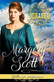 Mail-Order Miranda (Brides of Beckham) by [Scott, Margery]