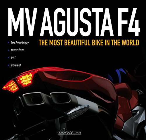 MV Agusta F4: The World's Most Beautiful Bike