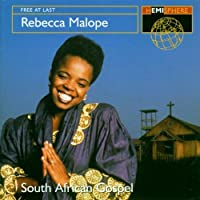 Free at Last: South African Gospel by Rebecca Malope