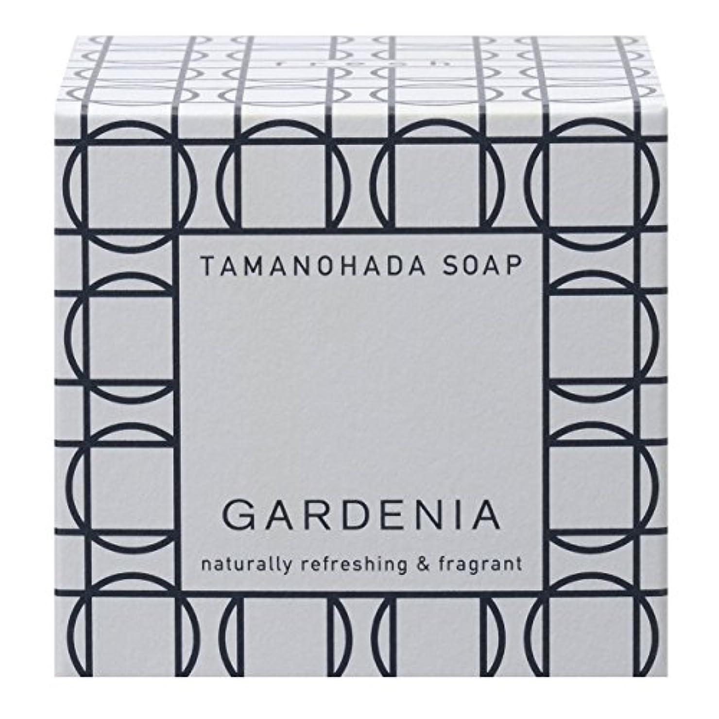香りさておき悔い改めタマノハダ ソープ 004 ガーデニア 125g
