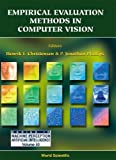 Empirical Evaluation Methods in Computer Vision (Series in Machine Perception and Artificial Intelligence, Volume 50)