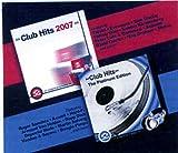 Club Hits 2007 & Club Hits: Platinum Edition