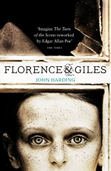 Florence and Giles by [Harding, John]