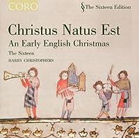 Christus Natus Est: Early English Christmas by TRADITIONAL (2004-08-31)