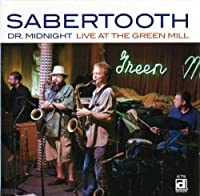 Dr. Midnight - Live At The Green Mill
