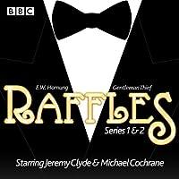 Raffles: Series 1 & 2: 12 episodes of the BBC Radio 4 Extra dramatisation