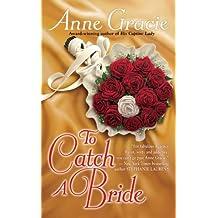 To Catch a Bride (Devil Riders)