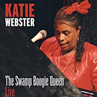 Katie Webster: Swamp Boogie Queen Live