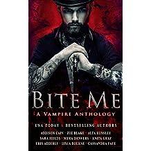 Bite Me: A Vampire Anthology