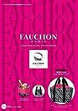 FAUCHON PARIS FAUCHON HOTEL KYOTO BOOK (宝島社ブランドブック)