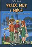 Felix Net i Nika oraz teoretycznie mozliwa katastrofa