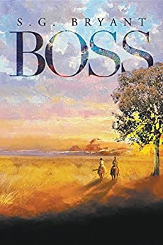 Boss by [Bryant, S G]