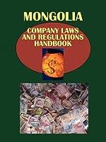 Mongolia Company Laws and Regulations Handbook