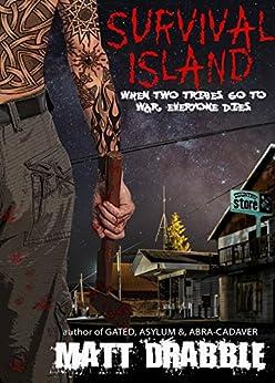 Survival Island by [Drabble, Matt]