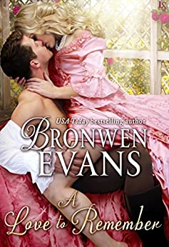 A Love to Remember: A Disgraced Lords Novel (The Disgraced Lords Book 7) by [Evans, Bronwen]