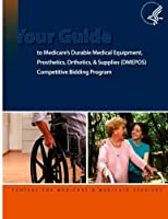 Your Guide to Medicare's Durable Medical Equipment Prosthetics Orthotics and [並行輸入品]