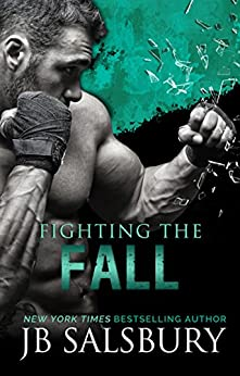 Fighting the Fall (The Fighting Series Book 4) by [Salsbury, JB]