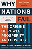 Why Nations Fail: The Origins of Power, Prosperity and Poverty 画像
