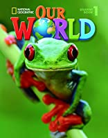 Our World 1: Student Book with CDROM