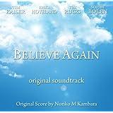 映画 Believe Again 「ビリーブアゲイン」オリジナルサウンドトラック