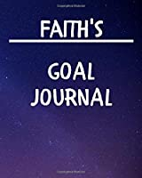 Faith's Goal Journal: 2020 New Year Planner Goal Journal Gift for Faith  / Notebook / Diary / Unique Greeting Card Alternative