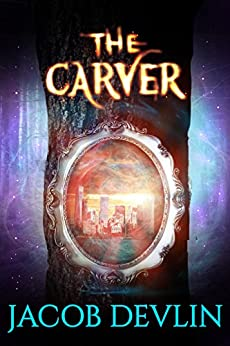 The Carver (Order of the Bell Book 1) by [Devlin, Jacob]