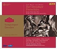 Der Freischutz Semperoper Edition by Faulhaber (2012-06-26)