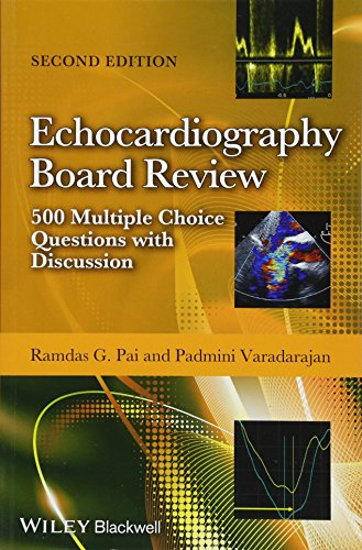 Download Echocardiography Board Review: 500 Multiple Choice Questions with Discussion 1118515609
