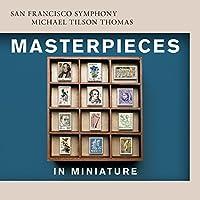 Masterpieces in Miniature - Litolff, Mahler, Faure etc.