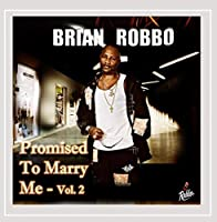 Promised to Marry Me 2