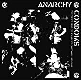 Very best of ANARCHY CONDOMS 1993-2009