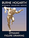 Dynamic Figure Drawing (Practical Art Books)