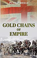 Gold Chains of Empire