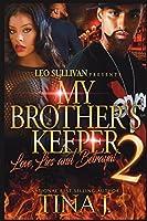 My Brother's Keeper 2: Love, Lies & Betrayal