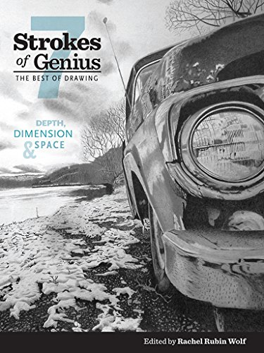 Download Strokes of Genius 7: Depth, Dimension and Space (Strokes of Genius: The Best of Drawing) 1440336717