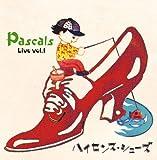 ハイセンス・シューズ~Pascals Live Vol.1
