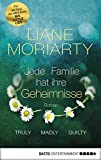 Truly Madly Guilty: Jede Familie hat ihre Geheimnisse. Roman (German Edition)