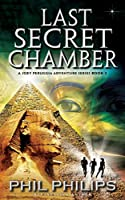 Last Secret Chamber: Sequel to Mona Lisa's Secret (Joey Peruggia Adventure Series)